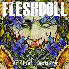 Fleshdoll – Animal Factory (2010)