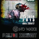Dagoba + The Milton Incident + No Wake @ Salle Le Cap
