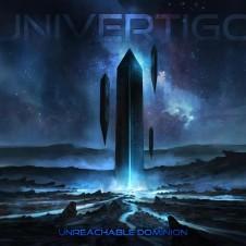 Univertigo – Unreachable Dominion (EP)