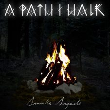 A Path I Walk – Smoke Signals (EP)