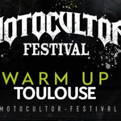WARM UP MOTOCULTOR FESTIVAL TOULOUSE @u Forbidden Zone