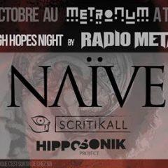NAIVE + SCRITIKALL + HIPPOSONIK @u Metronum