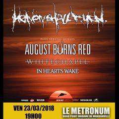 HEAVEN SHALL BURN + AUGUST BURN RED + WHITECHAPEL + IN HEARTS WAKE @u Metronum