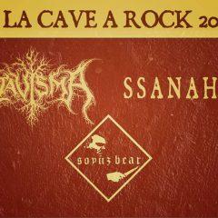 ATAVISMA + SSANAHTES + SOYUZ BEAR @ La Cave A Rock