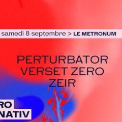 PERTURBATOR + VERSET ZERO + ZEIR @u Metronum