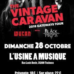 THE VINTAGE CARAVAN + WUCAN + BLACK MIRRORS @ L'Usine A Musique