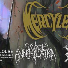 MERCYLESS + SAVAGE ANNIHILATION +SECRET FAITH @ L'Usine A Musique
