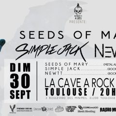 SEEDS OF MARY + NEWTT + SIMPLE JACK @ La Cave A Rock