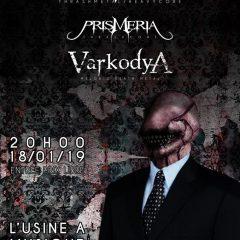 STRIVERS + PRISMERIA + VARKODYA @ L'Usine A Musique
