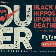 LOUDER FEST :  BLACK MARCH + HIPPOSONIK + UPON US ALL + DEATH BELL @u Metronum