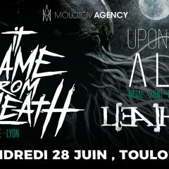 IT CAME FROM BENEATH + LEAHTAN + UPON US ALL @ L'Usine A Musique