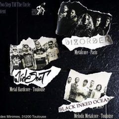 Dizorder + Wide Shut + Black Inked Ocean @ La Cave à Rock